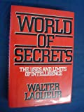 World of Secrets (0297787454) by Laqueur, Walter