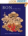 Bon: The Magic Word: The Indigenous R...
