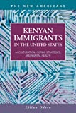 Kenyan Immigrants in the United States: Acculturation, Coping Strategies, and Mental Health