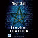 Nightfall: A Jack Nightingale Supernatural Thriller (       UNABRIDGED) by Stephen Leather Narrated by Paul Thornley