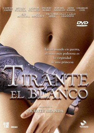 Tirante el Blanco / Tte Maidens' Conspiracy / Византийская принцесса (2006)