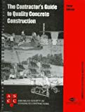 img - for Contractor's Guide to Quality Concrete Construction, 3rd Edition book / textbook / text book