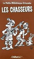 Les chasseurs - petite bibliothèque grincante