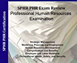 img - for SPHR Senior Professional in Human Resources and PHR Professional in Human Resources Audio Review Course with 3,000 Sample Questions; 2 Hours, 3 audio cds with 3000 Sample SPHR and PHR Questions simulator Software book / textbook / text book