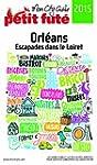 Orl�ans 2015 Petit Fut� (avec cartes,...