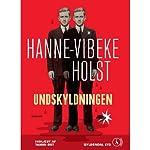 Undskyldningen [The Excuse]   Hanne-Vibeke Holst