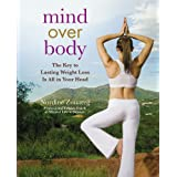 Mind Over Body: The Key to Lasting Weight Loss Is All in Your Head ~ Nordine Zouareg