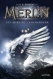 Merlin - Tome 5 par T.A Barron