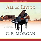 All the Living | [C. E. Morgan]