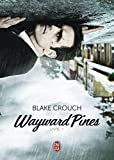 Wayward Pines - Livre 1