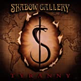 Shadow Gallery Tyranny