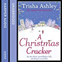 A Christmas Cracker Audiobook by Trisha Ashley Narrated by Julia Barrie, Scot Williams