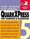 QuarkXPress 5 for Windows & Macintosh (0201354918) by Weinmann, Elaine