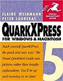 QuarkXPress 5 for Windows & Macintosh (0201354918) by Weinmann, Elaine