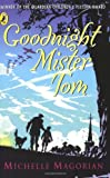 Image of Goodnight Mister Tom (Puffin Books)