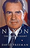 img - for Nixon: The Flawed Giant | The Life and Legacy of Richard Nixon book / textbook / text book