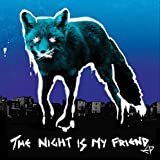 The Night Is My Friend