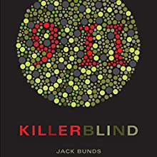 Killerblind (       UNABRIDGED) by Jack Bunds Narrated by Jack Bunds