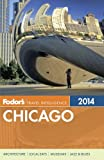 Fodor's Chicago (Full-color Travel Guide)