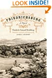 Friedrichsburg: Colony of the German Furstenverein (Jack and Doris Smothers Series in Texas History, Life, and Culture)