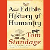 An Edible History of Humanity | [Tom Standage]