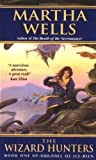 The Wizard Hunters (The Fall of Ile-Rien Trilogy Book 1)