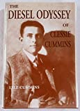 img - for The Diesel Odyssey of Clessie Cummins by Lyle Cummins (1998-09-06) book / textbook / text book