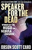 Speaker For The Dead: Book 2 in the Ender Saga (The Ender Quartet series)