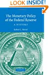 The Monetary Policy of the Federal Re...