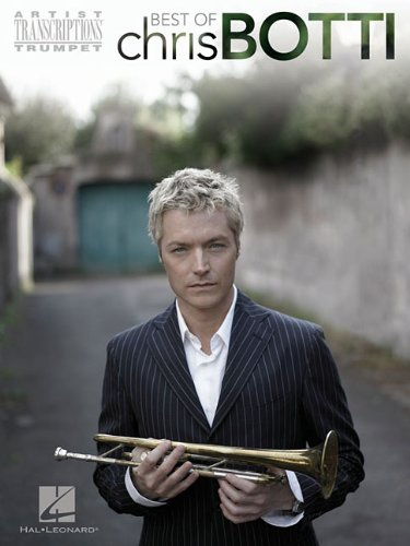 Best of Chris Botti Artist Transcriptions Trumpet