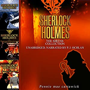 Sherlock Holmes: The Sirens Collection | [Pennie Mae Cartawick]
