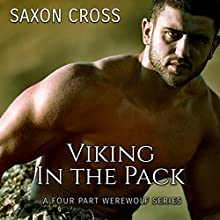 Viking in the Pack: Four-Part Werewolf Series (       UNABRIDGED) by Saxon Cross Narrated by Audrey Lusk