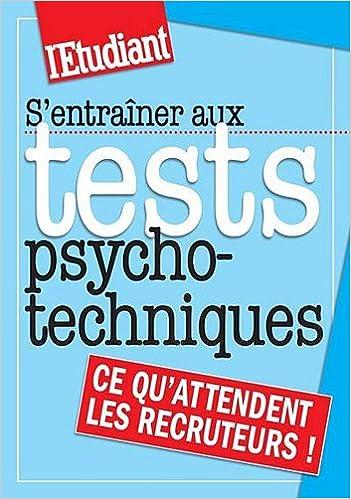 S'entrainer aux tests psychotechniques