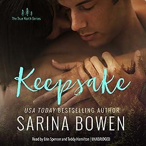 Keepsake Audiobook by Sarina Bowen Narrated by Erin Spencer, Teddy Hamilton