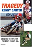 img - for TRAGEDY: The Kenny Carter Story by Tony McDonald (2007-07-04) book / textbook / text book
