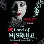 Lord of Misrule: The Morganville Vampires, Book 5 | Rachel Caine