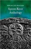 Spoon River Anthology (Hesperus Classics)