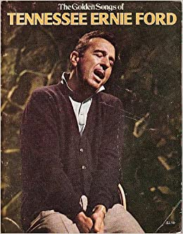 the golden songs of tennessee ernie ford tennessee ernie ford amazon. Cars Review. Best American Auto & Cars Review