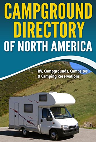 Campground Directory of North America: RV, Campground, Campsites & Camping Reservations (Campgrounds compare prices)