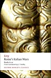 Rome's Italian Wars: Books 6-10 (Oxford World's Classics) (019956485X) by Livy