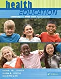 img - for Health Education: Elementary and Middle School Applications by Telljohann, Susan, Symons, Cynthia, Pateman, Beth (2008) Paperback book / textbook / text book