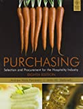 Purchasing: Selection and Procurement for the Hospitality Industry 8th Edition