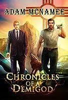 Chronicles of a Demigod (English Edition)