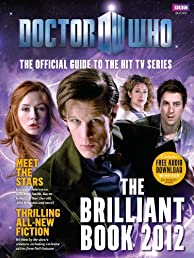 The Brilliant Book of Doctor Who 2012 HC (Doctor Who (BBC Hardcover))