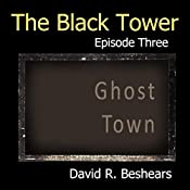 The Freighter: The Black Tower Serial, Episode Two | David R. Beshears