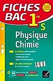 Fiches bac Physique-Chimie 1re S : fiches de r�vision - Premi�re S