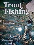 Trout Fishing (0601053230) by Brooks, Joe