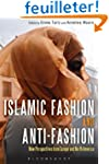 Islamic Fashion and Anti-Fashion: New...