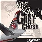 Gray Ghost | C. L. Swinney