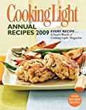 Cooking Light Annual Recipes 2009: Every Recipe...A Year
